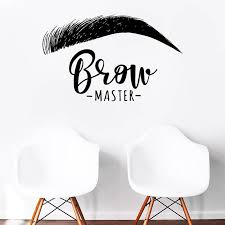 Brow Master Wall Decal Quote Eyelashes Eyebrows Vinyl Sticker Wallpaper Brow Bar Wall Window Decoration Easy Removable Wall Motifs Wall Mural Decal From Joystickers 11 67 Dhgate Com