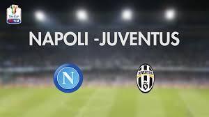 NAPOLI – JUVENTUS stasera in tv su RAI1