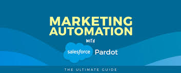 Marketing Automation with Salesforce Pardot - Ultimate Guide
