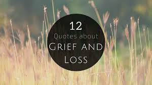 quotes about grief and loss colorado obituaries