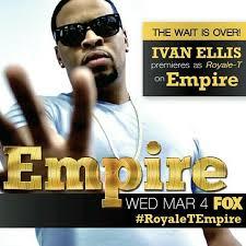 Who Plays Royale T On Empire? Ivan Ellis - Empire BBK