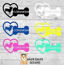 Corgi Mom Decal Dog Mom Decal Customized Dog Decal Etsy