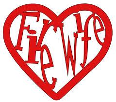 Fire Wife Heart Vinyl Decal Firefighter Firelife Firewife Car Etsy