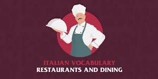 italian restaurant vocabulary essential italian words and phrases