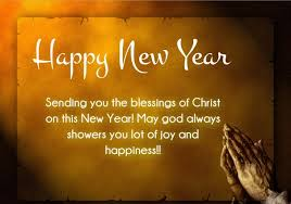 happy new year messages praying youll see the blessings of gods