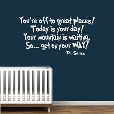 Amazon Com Dr Seuss Book Quote Vinyl Wall Decal White You Re Off To Great Places Book Saying Quote Decal Nursery Decor Sticke Wall Quotes Quote Decals Nursery