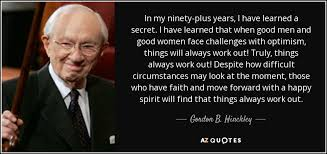 top quotes by gordon b hinckley of a z quotes