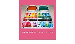 Eva and Adele: Day by Day Painting: Kampmann, Sabine, Schalhorn, Andreas,  Nordal, Bera: 9783775791847: Amazon.com: Books