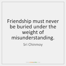 quotes on misunderstanding in friendship langolocreativoditoti