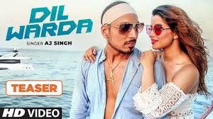 Dil Warda Song Teaser | AJ Singh | Full Video Releasing ▻27 January 2018 -  YouTube