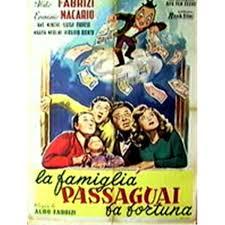 La Famiglia Passaguai - Aldo Fabrizi - recensione