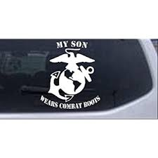 Amazon Com Rad Dezigns My Son Wears Combat Boots Marines Military Car Window Wall Laptop Decal Sticker White 6in X 5 3in Automotive