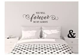 You Will Forever Be My Always Master Bedroom Decor Vinyl Etsy In 2020 Vinyl Wall Decals Bedroom Wall Decals For Bedroom Vinyl Wall Decals