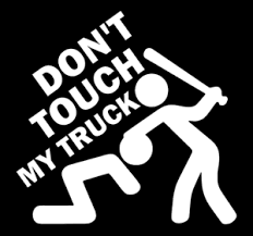 Don T Touch My Truck Decal Jdm Funny Decal For Car Windows Outdoors Etc Ebay