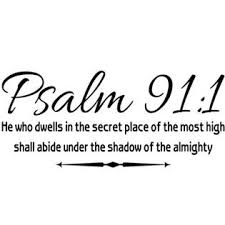 Walldecalquote Wall Decal Quote Psalm 91 1 He Who Dwells In The Secret Place Scripture Wall Arts