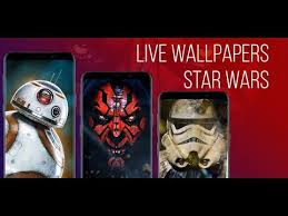 star wars live wallpaper android app
