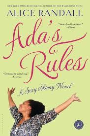 Ada's Rules: A Sexy Skinny Novel: Alice Randall: Bloomsbury USA