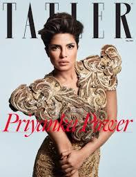 Priyanka Chopra is the May cover | Tatler