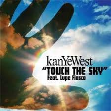 Touch the Sky (Kanye West song) - Wikipedia