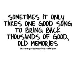 good memory quotes quotes about good memories picture quote