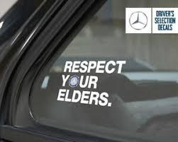Mercedes Benz Respect Your Elders Euro Style Window Sticker Decal Ebay