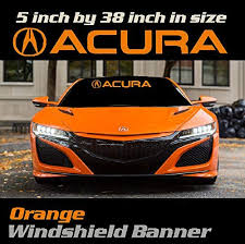Amazon Com 6 To 8 Year Outdoor Life Acura Logo Windshield Banner Decal Color Orange Sticker Graphic Emblem Handmade