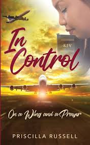Amazon.fr - IN CONTROL: ON A WING AND A PRAYER - Russell, Priscilla - Livres