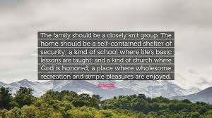 "billy graham quote ""the family should be a closely knit group"