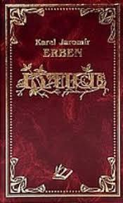 Kytice (Karel Jaromír Erben)   Detail knihy   ČBDB.cz