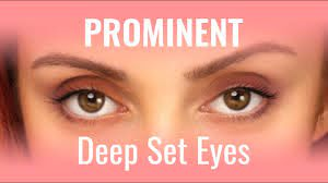 deep set yet prominent eyes