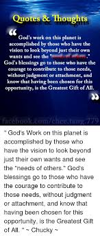 quotes thoughts god s work on this planet is accomplished by