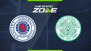 Rangers vs Celtic Preview & Prediction ...