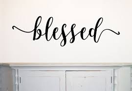 Blessed Wall Decal Farmhouse Wall Decal Blessed Vinyl Rustic Etsy Farmhouse Wall Decals Wall Decals Family Wall Decals