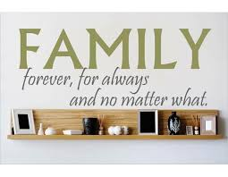 Design With Vinyl Family Forever For Always And No Matter What Wall Decal Wayfair
