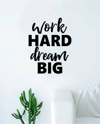 Work Hard Dream Big Wall Decal Sticker Vinyl Art Bedroom Living Room D Boop Decals