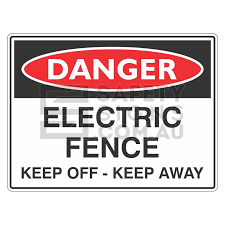 Danger Sign Electric Fence Keep Off Keep Away Safetysigns Com Au