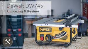Dewalt Dw745 Table Saw Unboxing And Details Field Treasure Designs