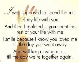 god i miss my husband so much my life him was so precious