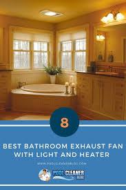 9 best bathroom exhaust fan with light