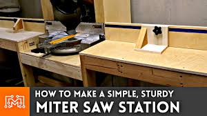 How To Make A Miter Saw Station I Like To Make Stuff