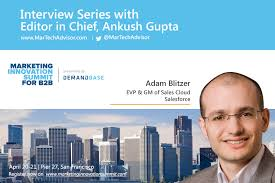 Interview with Adam Blitzer, EVP & GM of Sales Cloud - Salesforce | MarTech  Advisor