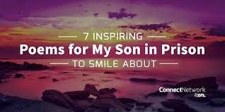 inspiring poems for my son in prison to smile about