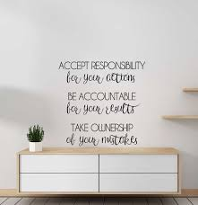 Add This Inspirational Accept Responsibility Wall Decal To Your Decor