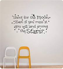 Amazon Com 40 Shoot For The Moon Even If You Miss It You Will Land Among The Stars Dreams Wall Decal Sticker Art Home Decor Home Kitchen