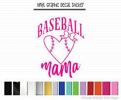 Baseball Mama Vinyl Graphic Decal Vinyl Graphic Decal By Shop Vinyl Design Shop Vinyl Design A Devier S Company