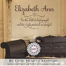Amazon Com Susie85electra For This Child We Have Prayed Wall Decal With Baby Name 1 Samuel 1 27 Scripture Baby Nursery Wall Decal Saying Quote Home Kitchen