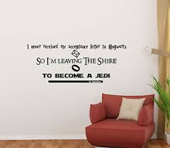 Harry Potter Star Wars Lord Of The Rings Quote Wall Decal Vinyl Sticker Art 119 Ebay