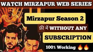 Free m Mirzapur Season 2 kaise dekhe ...