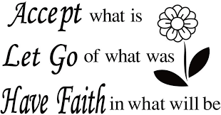 Amazon Com Accept What Is Let Go Of What Was Have Faith In What Will Be Vinyl Wall Decal Inspirational Quotes Positive Sayings Art Letters Home Decoration Home Kitchen