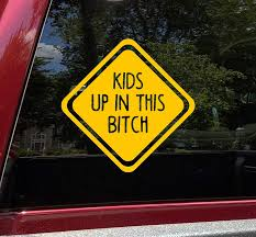 Amazon Com Minglewood Trading Kids Up In This Bitch Vinyl Decal Car Window Truck Minivan Die Cut Sticker 6w X 6h Inches Purple Automotive